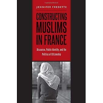 Bouw van moslims in Frankrijk: discours, openbare identiteit en de politiek van het burgerschap