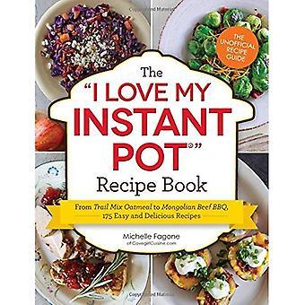 Quiero mi libro de recetas de olla instantánea: desde ruta mezcla avena a Mongolia carne barbacoa, 175 recetas fáciles y deliciosas (me encanta mi serie)