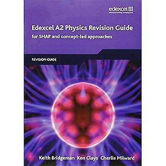 Edexcel A2 Physics Revision Guide (Edexcel A Level Sciences)