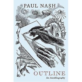 Paul Nash: Outline, an Autobiography