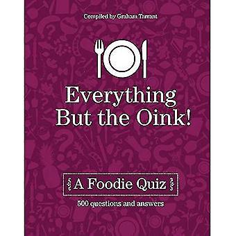 Allt utom Oink: en Foodie frågesport