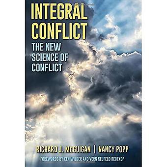 Integrerad konflikt: Den nya vetenskapen om konflikten (SUNY-serien i Integral teori)