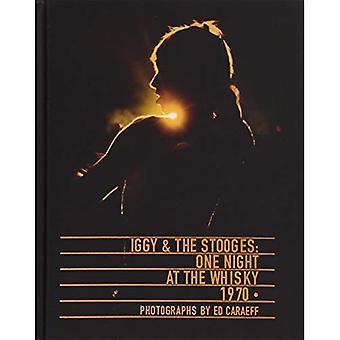 Iggy & the Stooges: een nacht in de Whisky 1970