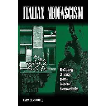 Italienische Neofascism die Strategie der Spannung und der Politik der Nonreconciliation durch Bull & Anna Cento