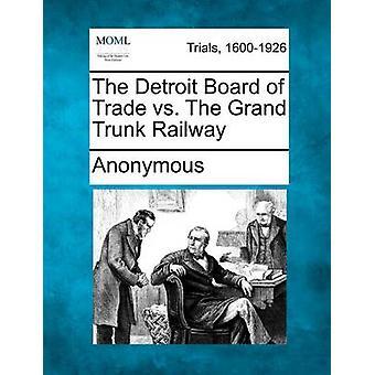Detroit Board of Trade vs Grand Trunk jernbane af anonym