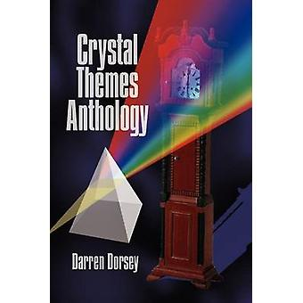 Crystal Themes Anthology by Dorsey & Darren