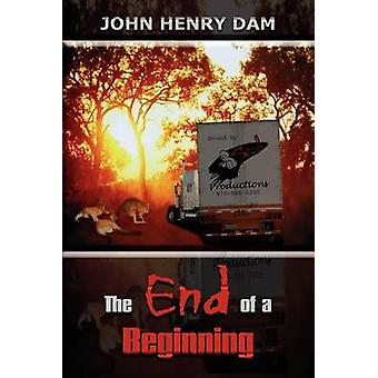 The End of a Beginning by Dam & John Henry