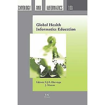 Global Health Informatics Education by Hovenga & E. J. S.