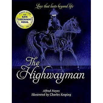 The Highwayman by Alfred Noyes - Charles Keeping - 9780192794420 Book