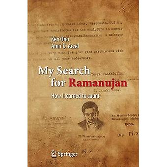 My Search for Ramanujan - How I Learned to Count - 2016 by Ken Ono - Am