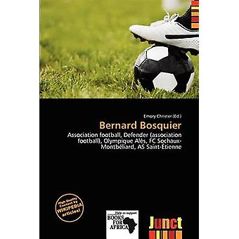 Bernard Bosquier by Emory Christer - 9786137282755 Book
