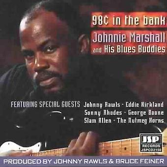 Johnnie Marshall - 98 Cents in the Bank [CD] USA import