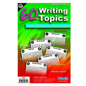 60 Writing Topics - Middle Primary by Maureen Hyland - 9781864007916 B