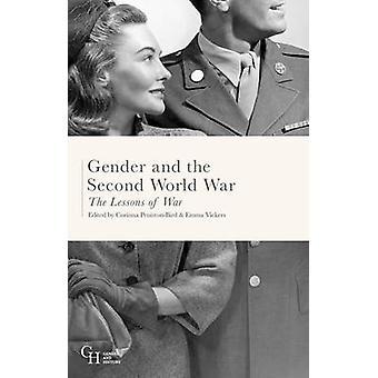 Gender and the Second World War by Corinna Peniston Bird
