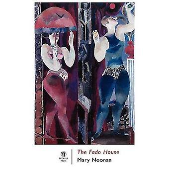 The Fado House by Noonan & Mary
