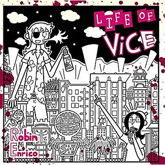 Life of Vice by Robin Enrico