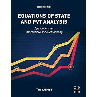 Equations of State and PVT Analysis by Ahmed & Tarek