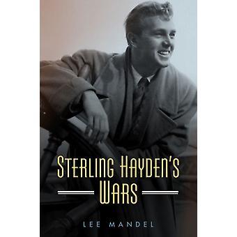 Sterling Haydens Wars von Lee Mandel