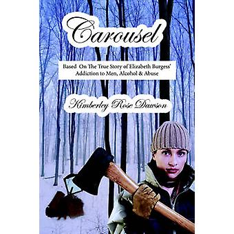 Carrousel door Dawson & Kimberley Rose
