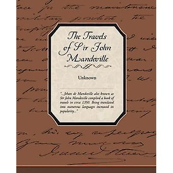 The Travels of Sir John Mandeville by Unknown