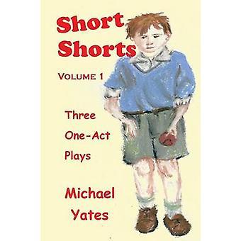 Short Shorts by Yates & Michael