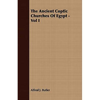 The Ancient Coptic Churches of Egypt  Vol I by Butler & Alfred J.