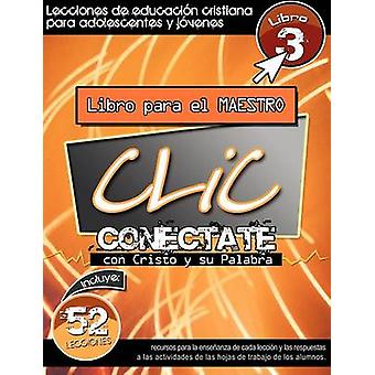CLIC Libro 3 Maestro by Picavea & Patricia