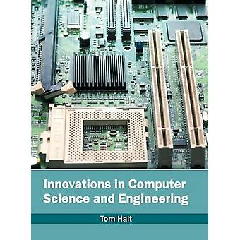 Innovations in Computer Science and Engineering by Halt & Tom