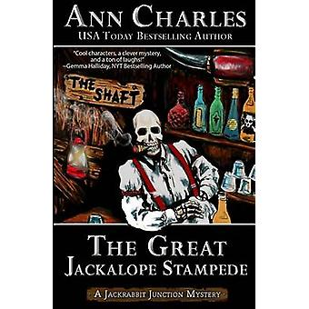 The Great Jackalope Stampede by Charles & Ann
