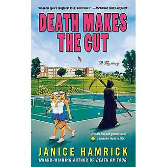 DEATH MAKES THE CUT by HAMRICK & JANICE