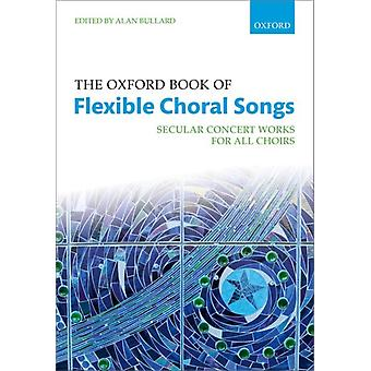 Oxford Book of Flexible Choral Songs par Alan Bullard