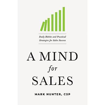 Mind for Sales by Mark Hunter CSP