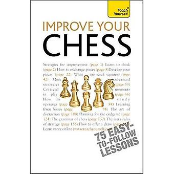 Improve Your Chess Teach Yourself by Hartson & William