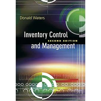 Inventory Control and Management (2nd Revised edition) by Donald Wate