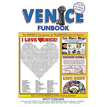 VENICE FunBook by Patty Civalleri - Long Beach - 9780998192673 Book