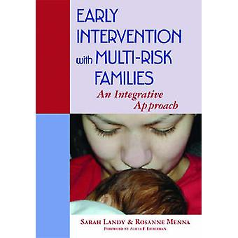 Early Intervention with Multi-risk Families - An Integrative Approach