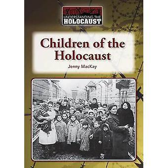 Children of the Holocaust by Jenny McKay - Jenny MacKay - 97816015283