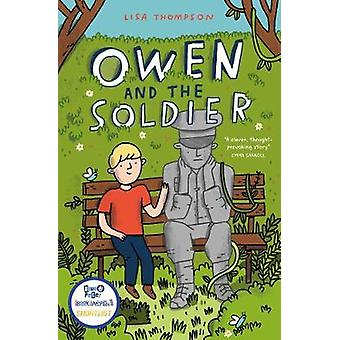 Owen and the Soldier by Lisa Thompson - 9781781128657 Book