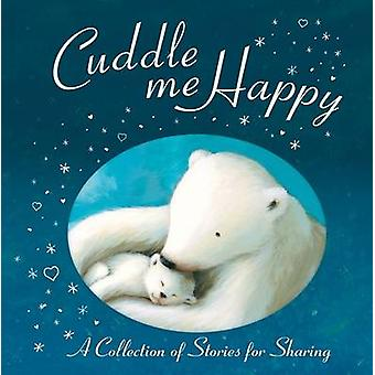 Cuddle Me Happy - Anthology door Sykes - Julie Sykes - 9781848950016 Boek