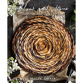 Flour and Stone - Baked for Love - Life and Happiness by Nadine Ingram