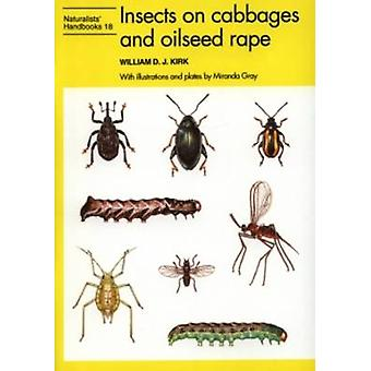 Insects on Cabbages and Oilseed Rape by William D.J. Kirk - Miranda G