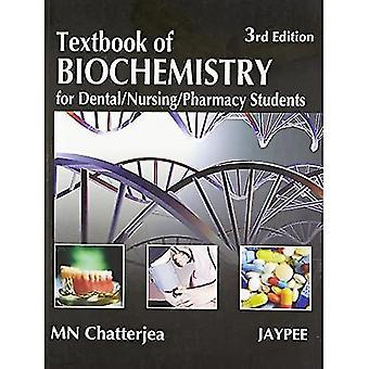 Textbook of Biochemistry for Dental/Nursing/Pharmacy Students