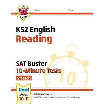 New KS2 English SAT Buster 10Minute Tests Reading  Stretch for the 2021 tests by Books & CGP