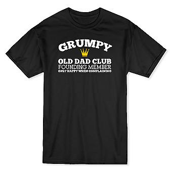 Grumpy Old Dad Club Founding Member Only Happy When Complaining Men's T-shirt