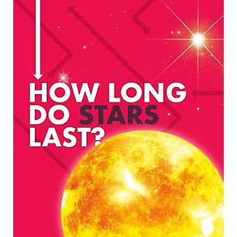 How Long Do Stars Last? by Emily Hudd - 9781474788878 Book