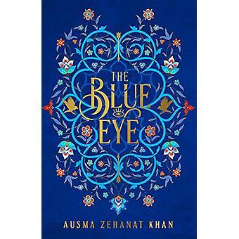 The Blue Eye by Ausma Zehanat Khan - 9780008171674 Book