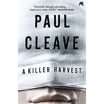 A Killer Harvest by Paul Cleave - 9781473690288 Book