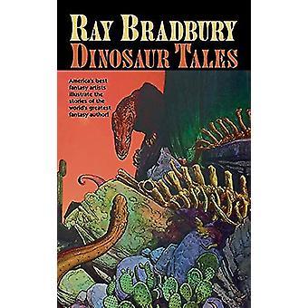 Ray Bradbury Dinosaur Tales by Ray D Bradbury - 9781596874602 Book