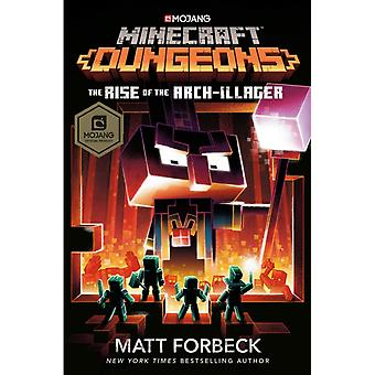 Minecraft Dungeons Rise of the ArchIll door Matt Forbeck