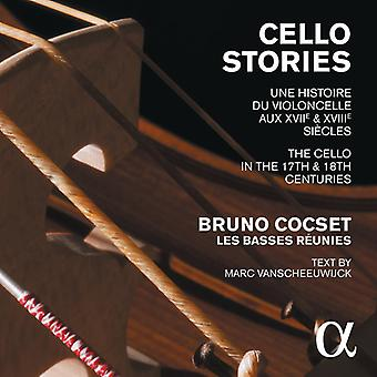 Cocset, Bruno  / Les Basses Reunies - Cello Stories: Cello in the 17th & 18th Centuries [CD] USA import